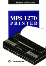 Commodore MPS 1270 Printer Manual del Usuario 1